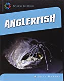 Anglerfish (21st Century Skills Library: Exploring Our Oceans)