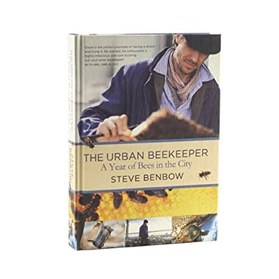 The Urban Beekeeper: A Year of Bees in the City (Hardback)