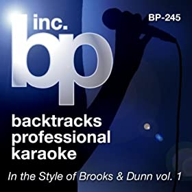 Beer Thirty (Karaoke Instrumental Track)[In the Style of Brooks and Dunn]