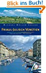 Friaul - Julisch Venetien: Reisehandb...