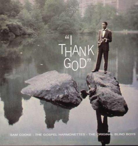 Sam Cooke - I Thank God - Zortam Music