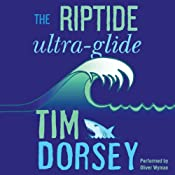 The Riptide Ultra-Glide: A Novel | Tim Dorsey