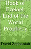 img - for Book of Ezekiel: End of the World Prophecy book / textbook / text book