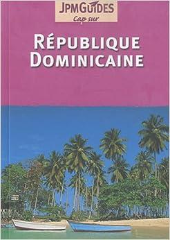 R publique dominicaine claude herv bazin 9782884525879 - Prise republique dominicaine ...