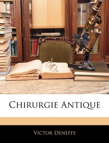 Chirurgie Antique