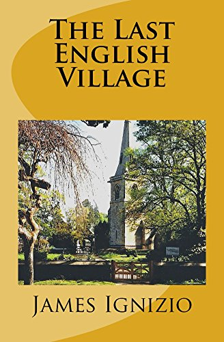 Book: The Last English Village by James Ignizio