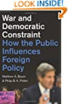 War and Democratic Constraint: How th...