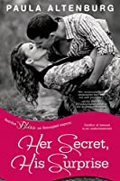 Her Secret, His Surprise (Entangled Bliss)