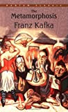 The Metamorphosis (0553213695) by Franz Kafka