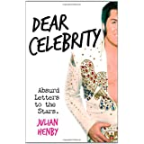 Dear Celebrityby Julian Henby