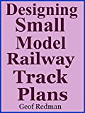 Designing Small Model Railway Track Plans