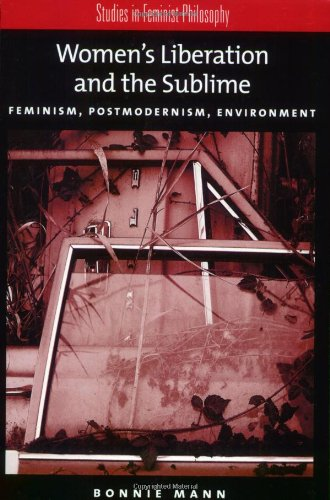 Women's Liberation and the Sublime: Feminism,...