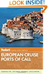 Fodor's European Ports of Call (Trave...