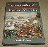 img - for Great Battles of the Civil War: Southern Victories book / textbook / text book