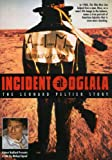 Incident at Oglala: Leonard Peltier Story [Import]