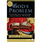 God's Problem LP: How the Bible Fails to Answer Our Most Important Question--Why We Suffer