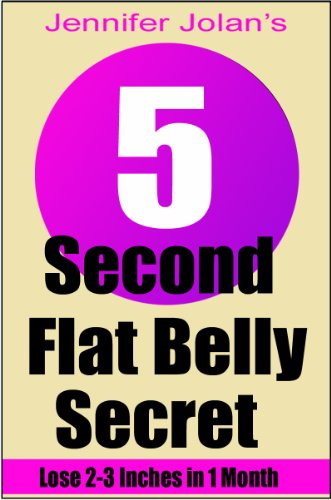 The 5-Second Flat Belly Secret – Lose 2-3 Inches from Your Belly in Less Than 1 Month