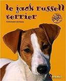 echange, troc Emmanuelle Dal'Secco - Le jack russel terrier