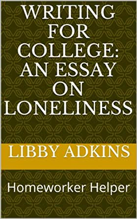 An essay on loneliness