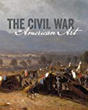 The Civil War and American Art (Smithsonian American Art Museum)