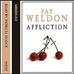 Affliction | Fay Weldon