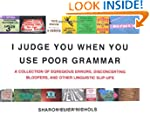 I Judge You When You Use Poor Grammar...