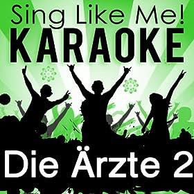 Angeber (Karaoke Version) (Originally Performed By Die Ärzte)