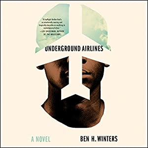 Underground Airlines Audiobook