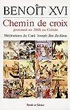 echange, troc Benoît XVI - Chemin de croix au Colisée : Méditations du Cardinal Joseph Zen Ze-Kiun