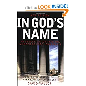 In God's Name: An Investigation Into the Murder of Pope John Paul I by