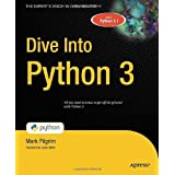 Dive Into Python 3 (Books for Professionals by Professionals)