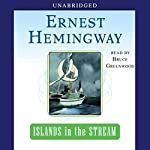 Islands in the Stream | Ernest Hemingway