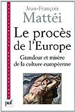 echange, troc Jean-François Mattéi - Le procès de l'Europe