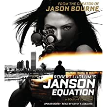 Robert Ludlum's (TM) The Janson Equation: Janson (       UNABRIDGED) by Douglas Corleone Narrated by Kevin T. Collins