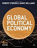 Global Political Economy: Evolution and Dynamics (1137287365) by O'Brien, Robert