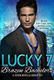 Lucky 7 Brazen Bachelors Contemporary Romance Boxed Set (English Edition)