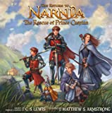 The Return to Narnia: The Rescue of Prince Caspian (Picture Book) (0007241879) by C S Lewis