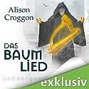 Das Baumlied (Die Pellinor-Saga 4) Audiobook by Alison Croggon Narrated by Elisabeth Günther