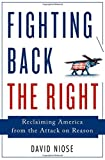 img - for Fighting Back the Right: Reclaiming America from the Attack on Reason book / textbook / text book