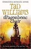 Tad Williams The Dragonbone Chair: Memory, Sorrow and Thorne Series: Book One (Memory, Sorrow & Thorn)