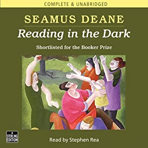 Reading in the Dark Hörbuch