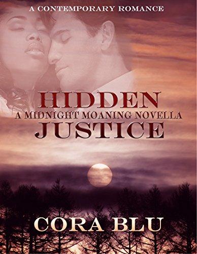 Cora Blu - Hidden Justice: Midnight Moaning Novella