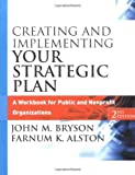 img - for Creating and Implementing Your Strategic Plan: A Workbook for Public and Nonprofit Organizations (Bryson on Strategic Planning) book / textbook / text book