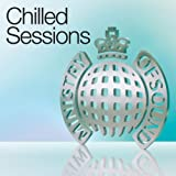 Ministry of Sound Presents Chilled Sessions