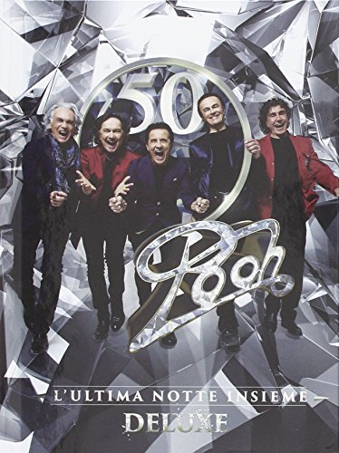 Pooh 50 - L'Ultima Notte Insieme (Deluxe Edition) [3 CD + 1 DVD]