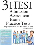 3 HESI Admission Assessment Exam Practice Tests