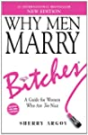 Why Men Marry Bitches (NEW EDITION):...