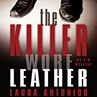The Killer Wore Leather: A Mystery (       UNABRIDGED) by Laura Antoniou Narrated by Lauren Fortgang