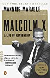 "Manning Marable, ""Malcolm X: A Life of Reinvention"" (Penguin, 2011)"