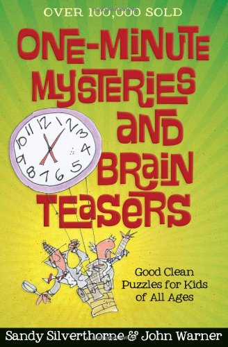 One-Minute-Mysteries-and-Brain-Teasers-Good-Clean-Puzzles-for-Kids-of-All-Ages